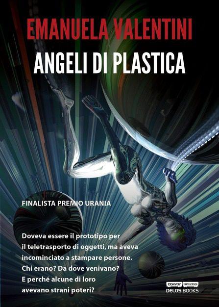 Angeli di plastica - Emanuela Valentini